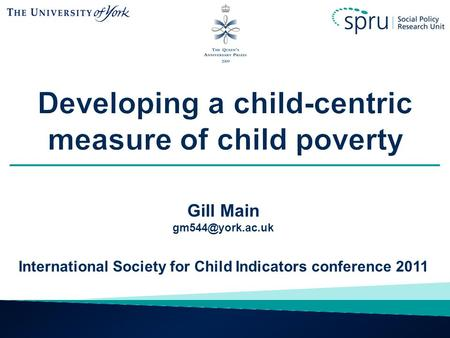 Gill Main International Society for Child Indicators conference 2011.