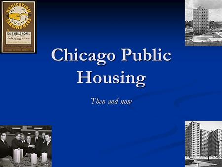 An analysis of chicago cha history by 1950
