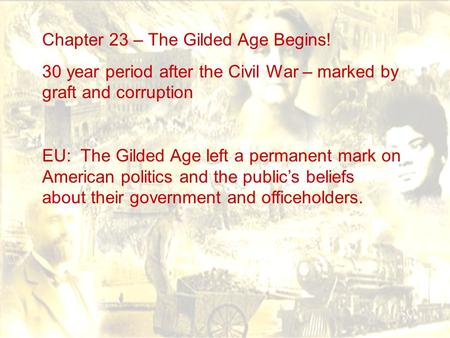 apush glided age Primary sources, youtube videos, and powerpoints for ap us history.