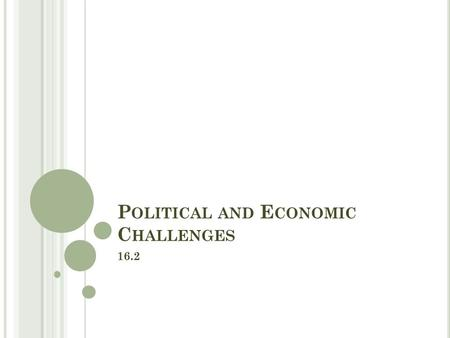 P OLITICAL AND E CONOMIC C HALLENGES 16.2. O BJECTIVES Analyze the issue of corruption in national politics in the 1870s and 1880s. Discuss civil service.
