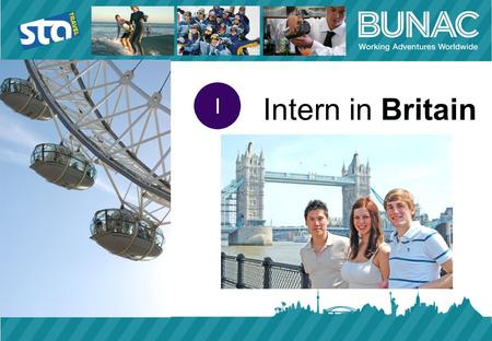 Intern in Britain. Work experience programme in the UK UK visa sponsorship for a pre-arranged placement for up to 6 months Available to university students.