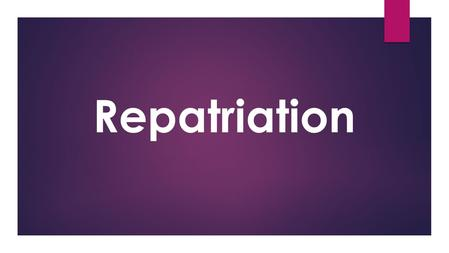 Repatriation. Repatriation is... The process of returning a person to their place of origin or citizenship. This includes the process of returning refugees.