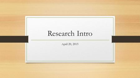 Research Intro April 20, 2015. OPAC(Online Public Access Catalog)  Books eBooks Other media Audio.
