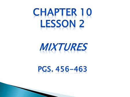 Chapter 10 Lesson 2 Mixtures