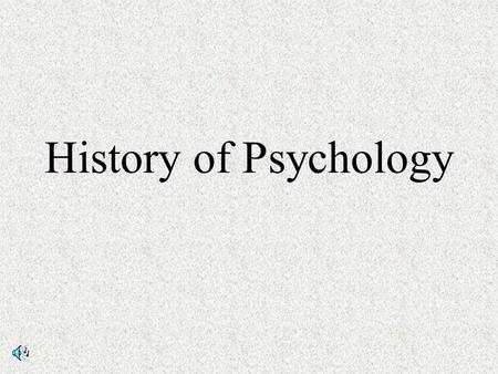 History of Psychology.