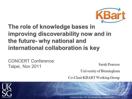 The role of knowledge bases in improving discoverability now and in the future- why national and international collaboration is key The role of knowledge.
