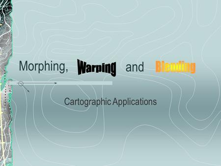 Cartographic Applications