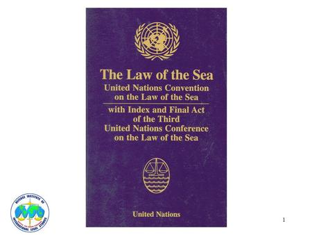 1. 2 INTRODUCTION Oceans are a Common Resource 1982 Law of the Sea Convention Provides Fair and Equal Access.