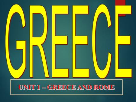 Classical Greece 2000 B.C.–300 B.C. SECTION 1 SECTION 2 SECTION 3 SECTION 4 Cultures of the Mountains and the Sea Warring City-States Democracy and.