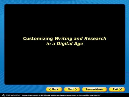 Customizing Writing and Research in a Digital Age.