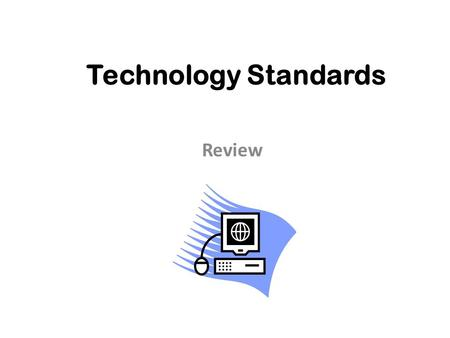 Technology Standards Review. Where do you click to begin entering the address for the Web site to which you would like to go?
