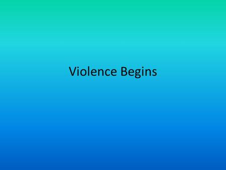 Violence Begins. Violence begins After the passage of the Kansas Nebraska Act, the KS territory began to get lots of attention 1200 New Englanders moved.
