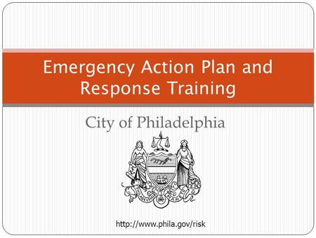City of Philadelphia Emergency Action Plan and Response Training