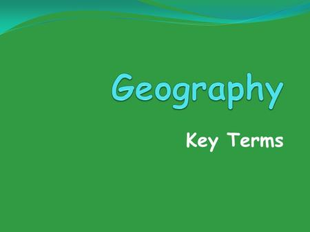 Key Terms. 7-up sentence Definition in your own words A book containing maps and charts. atlas.
