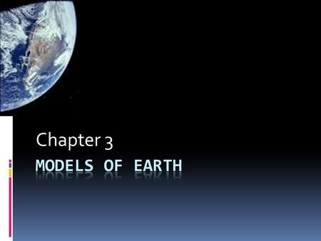 Chapter 3 Models of Earth.