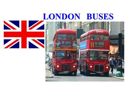 LONDON BUSES.