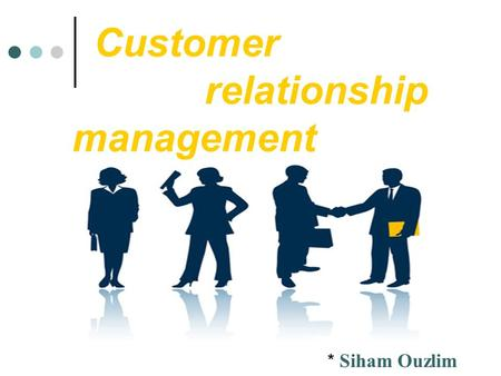 Importance of customer relationship management