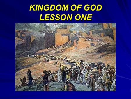 KINGDOM OF GOD LESSON ONE. DANIEL TWO Daniel 2:31-45 Thou, O king, sawest, and behold a great image. This great image, whose brightness was.