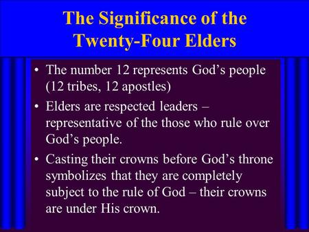 The Significance of the Twenty-Four Elders