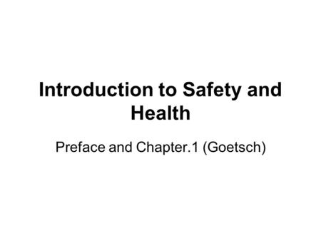 Introduction to Safety and Health