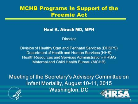 MCHB Programs In Support of the Preemie Act Hani K