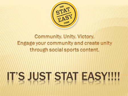 Stat Easy is a comprehensive integrated stats and video solution for high school and college sports teams It allows teams to record and publish statistically.