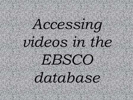 Accessing videos in the EBSCO database. The first step to getting to the Secondary Library/Media Center Pages is to click on Academics.