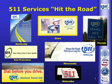 "1 511 Services ""Hit the Road"" Kentucky Florida Nebraska Minnesota San Francisco Iowa."