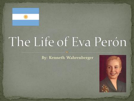 By: Kenneth Wahrenberger. Eva Peron was born on this day in Junín, Buenos Aires province to Juan Duarte and Juana Ibarguren. It was here that she spent.
