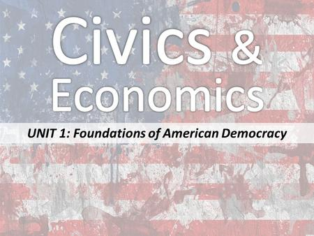 UNIT 1: Foundations of American Democracy. What influenced Colonial Government?