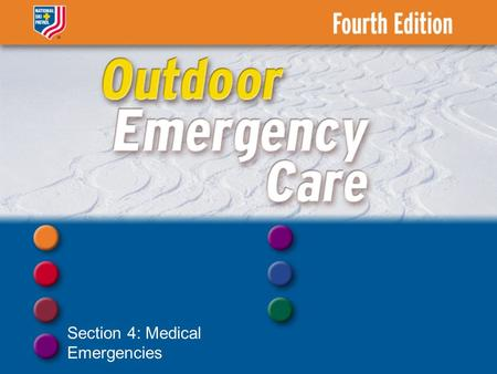 Section 4: Medical Emergencies