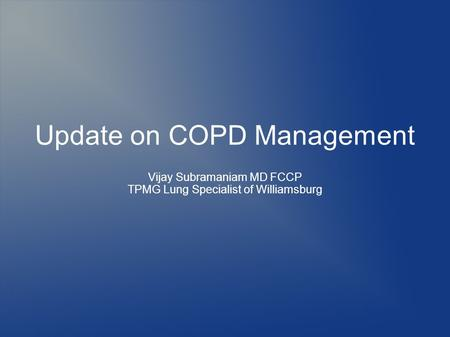 Update on COPD Management