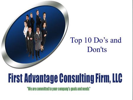 "Top Ten Contractor ""Do's and Don'ts"" U. S. Department of Labor Office of Federal Contract Compliance Programs (OFCCP) Top 10 Do's and Don'ts."