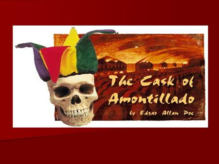 cask of amontillado essay prompt Need students to write about the cask of amontillado we've got discussion and  essay questions designed by master teachers.