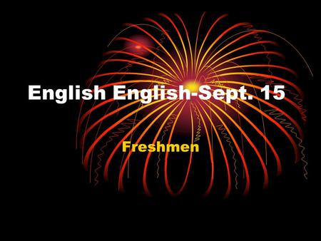 English English-Sept. 15 Freshmen. Agenda DOL Tone/Mood Read The Raven Watch Clip Do questions with partner Homework.