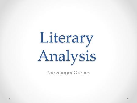 Literary Analysis The Hunger Games.