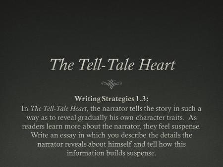 character analysis essay on the tell-tale heart