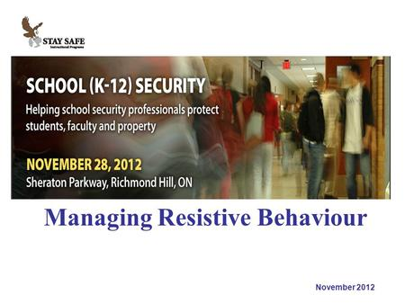 November 2012 Managing Resistive Behaviour.. November 2012.