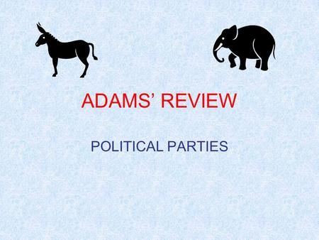 19c. Two Parties Emerge
