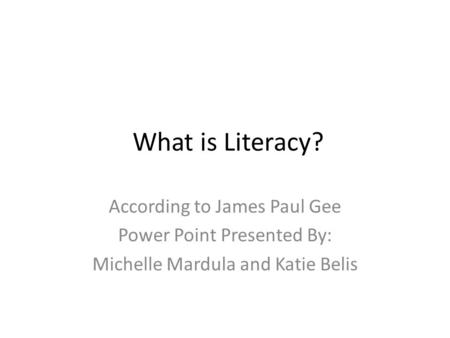 Social linguistics and literacy james paul gee