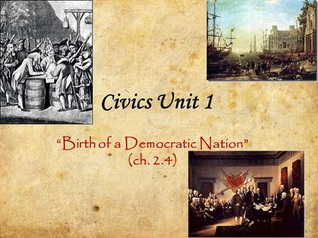 """Birth of a Democratic Nation"" (ch. 2.4)"