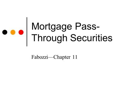 Mortgage Pass- Through Securities Fabozzi—Chapter 11.