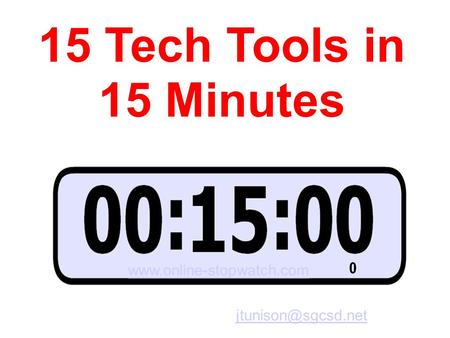 15 Tech Tools in 15 Minutes