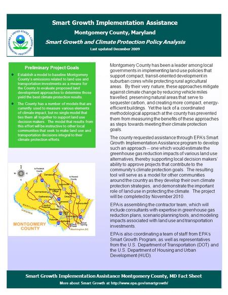 Smart Growth Implementation Assistance Montgomery County, MD Fact Sheet More about Smart Growth at  Preliminary Project.