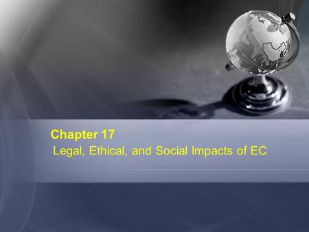 legal ethical and societal impacts of e commerce Social and ethical issues are present in everything we do no matter how large or small the scale of your work, or how major or minor the impact, the people you engage with will have views about the social and ethical issues raised by your research.