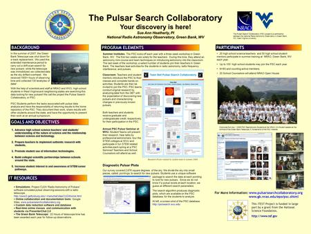 Printed by www.postersession.com With the help of scientists and staff at NRAO and WVU, high school students in West Virginia and neighboring states are.