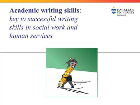 Academic writing skills: key to successful writing skills in social work and human services.