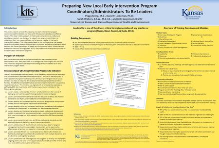 David P. Lindeman, Ph.D., and Phoebe Rinkel, M.S. University of Kansas Guiding Documents  DEC Recommended Practices in Early Intervention/Early Childhood.