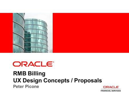 RMB Billing UX Design Concepts / Proposals Peter Picone.