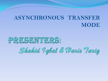 ASYNCHRONOUS TRANSFER MODE. WHAT IS ATM? ATM is a cell-switching and multiplexing technology that combines the benefits of circuit switching (guaranteed.
